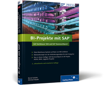 SAP Buch: BI-Projekte mit SAP - SAP NetWeaver BW und SAP BusinessObjects