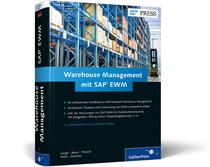 SAP Buch: Warehouse Management mit SAP EWM